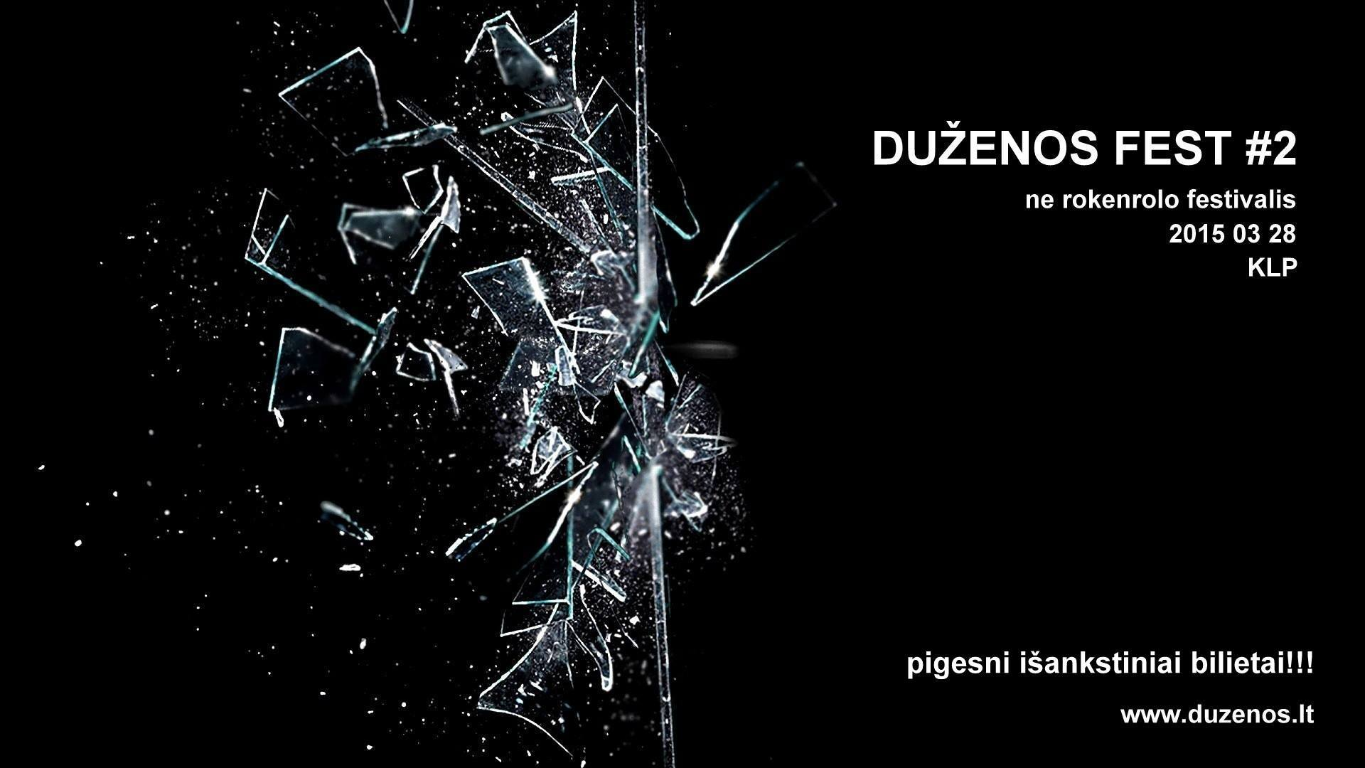 duzenos fest 2 broken glass 2