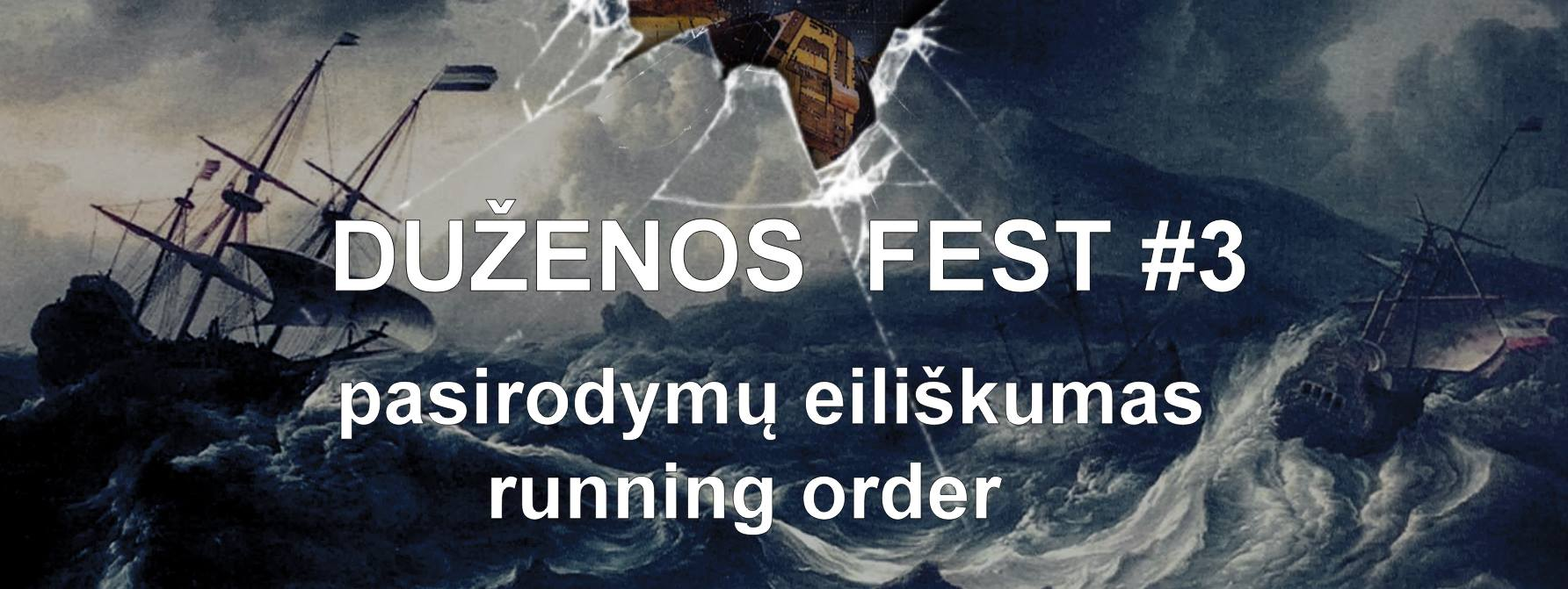 duzenos fest 3 running order